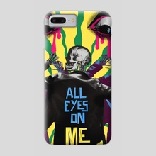 ALL EYES ON ME - Phone Case by Roxy Urquiza Flores