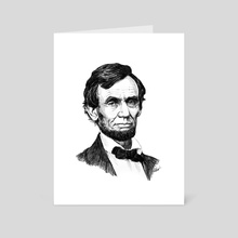 Abe Lincoln - Art Card by Harry West