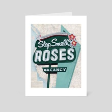 Stop. Smell Roses - Art Card by Krista Allenstein