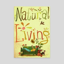 Natural Living - Canvas by Kai Schuettler
