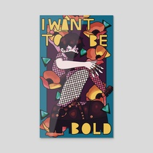 I Want To Be Bold - Acrylic by Yoon Sung