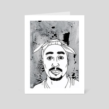 Tupac Shakur - Art Card by Sam Haidemenos