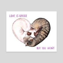 Love Is Gross - Canvas by Megan Kott