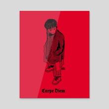 CARPE DIEM - Acrylic by Raphael Bonneau-Bédard
