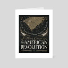 Southern Campaign - American Revolution - Art Card by The Union Archive