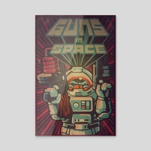 Guns in Space - Acrylic by Paul T