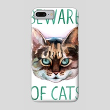 Beware Of Cats - Phone Case by Megan Kott