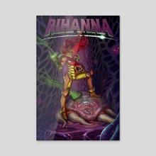 Rihanna vs Metroid - Acrylic by JESSE V1TAL