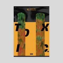 TOXIC - Canvas by Jibaye Ogunsiakan