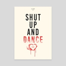 Shut Up And Dance - Canvas by Ryan Ripley