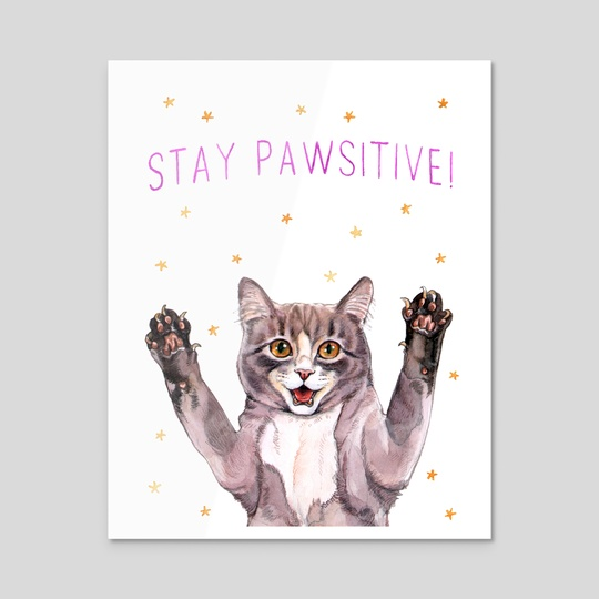Stay Pawsitive by Megan Kott