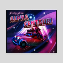 Greetings from Alpha Centauri - Canvas by Gil
