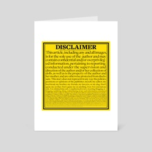 Disclaimer - Art Card by jennifer daniel