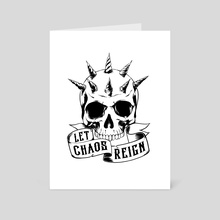 Let Chaos Reign - Art Card by Emily Hanby