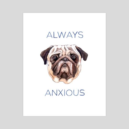 Always Anxious by Megan Kott